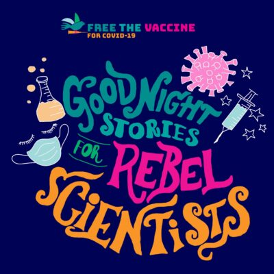 Goodnight Stories for Rebel Scientists