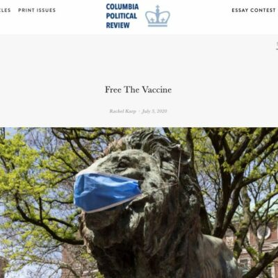 Free the Vaccine article in the Columbia Political Review